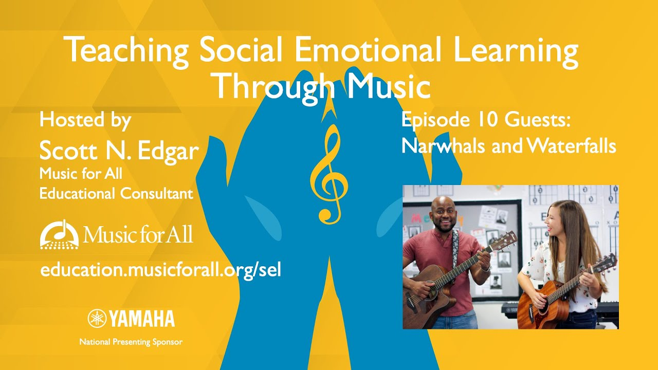 Download Teaching Social Emotional Learning Through Music: Episode 10 - Narwhals and Waterfalls