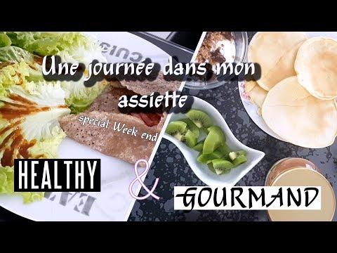 UNE JOURNEE DANS MON ASSIETTE #1 | HEALTHY & GOURMAND
