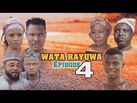 Download WATA RAYUWA ( EPISODE 4 )Hausa Series 2021