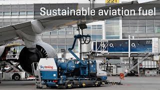 Sustainable aviation fuel at Munich Airport