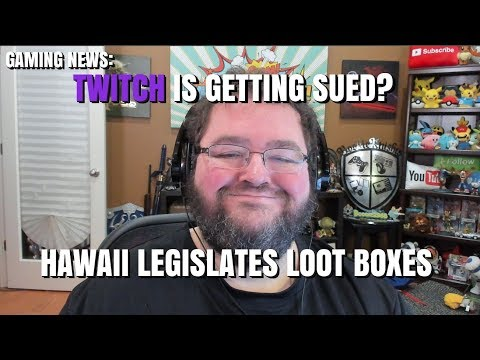 BANNED USER SUING TWITCH?  HAWAII KILLS LOOTBOXES? BAYONETTA 2, BURNOUT IS BACK!