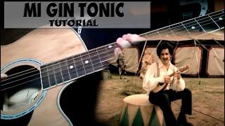 Mi gin tonic tutorial Andres Calamaro