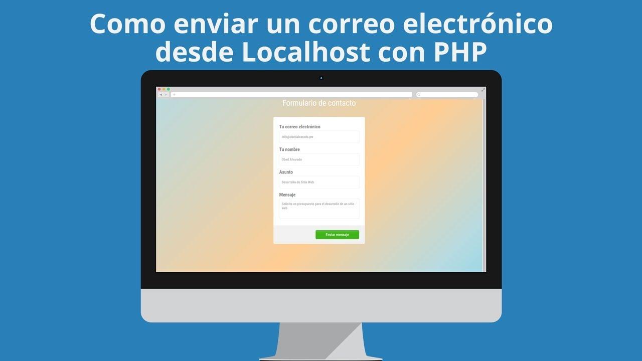 Como enviar correo electrónico desde localhost con PHP