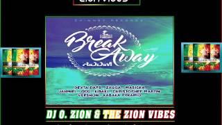 break away riddim promo mix february 2016 chimney record by dj o zion