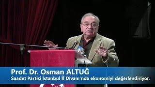Prof.Dr.Osman Altuğ'un ekonomi değerlendirmesi (Şubat 2016)