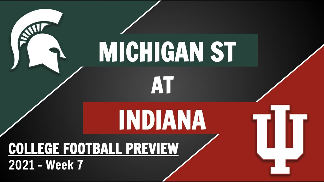 Michigan State football at Indiana: Stats, betting odds, spread and ...