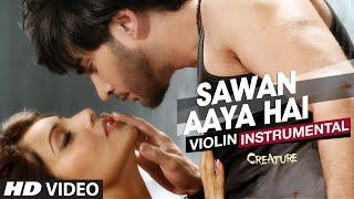 """Sawan Aaya Hai """"Violin Instrument""""   Creature 3D   Bipasha Basu, Imran Abbas Naqvi"""