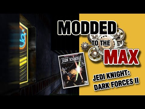 MODDED TO THE MAX: Jedi Knight: Dark Forces II |