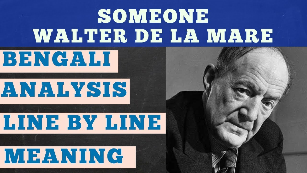 Someone By Walter de la Mare Bengali Poem Summary, Meaning, Analysis For  Class VIII