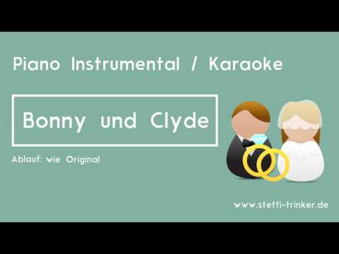 Bonny und Clyde -  Sarah Connor (Piano Karaoke Instrumental Version)