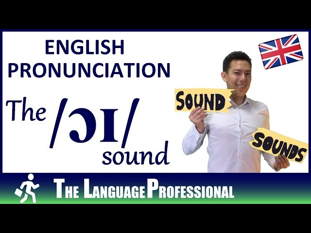 English Pronunciation | How to pronounce the /ɔɪ/ sound