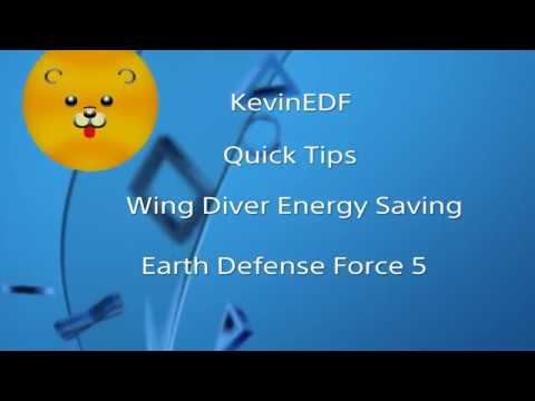 EDF 5 - QUICK TIPS Wing Diver Energy Save - Earth defense Force 5 thumbnail