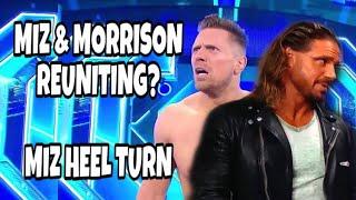 THE MIZ & MORRISON REUNITING? The Miz turns heel! WWE Smackdown 3/01/2020