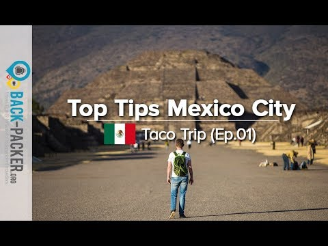 Most Popular Things to do in Mexico City, Mexico (Taco Trip Ep.01)