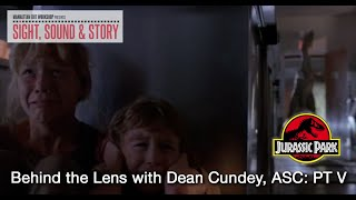 Sight, Sound & Story 2019: Behind the Lens with Dean Cundey ASC, Part V