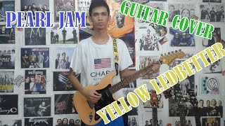 Yellow Ledbetter - Pearl jam (Guitar cover)+TABS