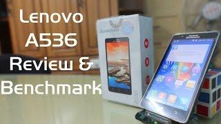 Lenovo A536 Review ,Benchmark,Pros and Cons