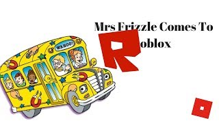 Roblox - France Mme Frizzle Come To Roblox (avec EpicSkyMe)