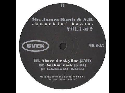 Mr. James Barth & A.D. - Above The Skyline