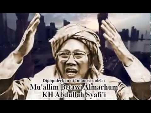 Shalawat Keselamatan Dari Kezhaliman (KH. Abdullah Syafi'i)