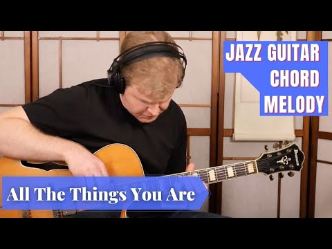All The Things You Are - Jazz Guitar Chord Melody