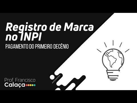 INPI #2: Registro de Marca (Pagamento do primeiro decênio)