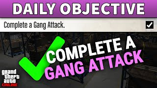 "... this guide shows you how to do the ""complete a gang attack"" daily objec..."