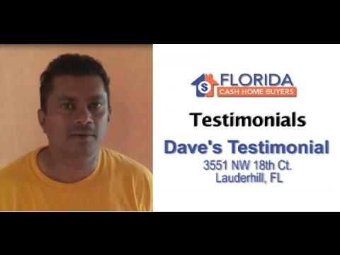 Florida Cash Home Buyers - Testimonial - Dave Ramlal