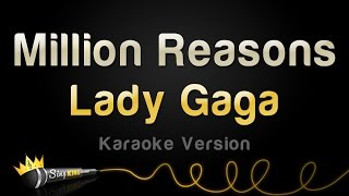 Download Lagu Lady Gaga - Million Reasons Karaoke Version MP3
