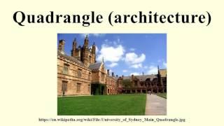 Quadrangle (architecture)