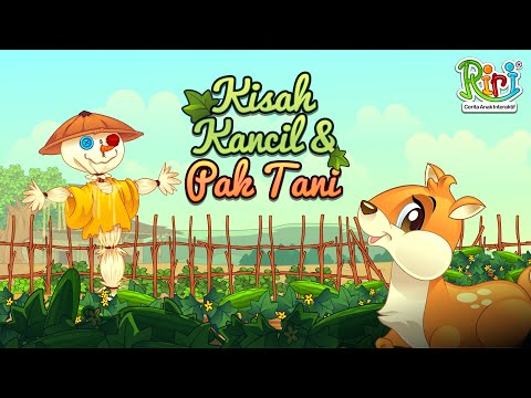 Kancil dan Pak Tani | Cerita dan Dongeng Anak Indonesia | Riri Story & Animation