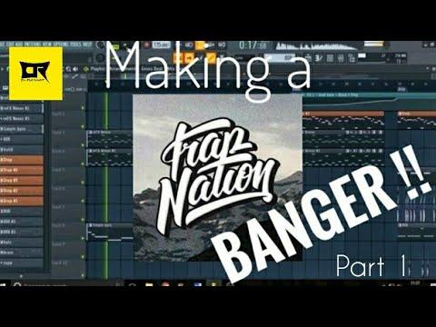 Making A Trap Nation Banger !? Tutorial FL Studio 20