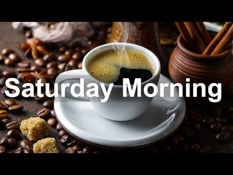 Saturday Morning Jazz - Positive Jazz Cafe and Bossa Nova Music for Happy Morning