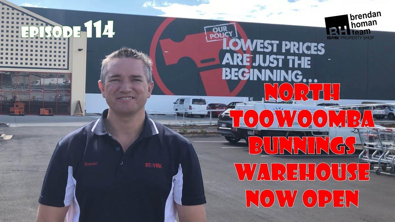 Ep114  Bunnings North Toowoomba Warehouse Now Open   by Brendan Homan  Properties