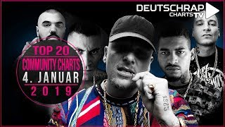 TOP 20 Deutschrap COMMUNITY CHARTS | 4. Januar 2019