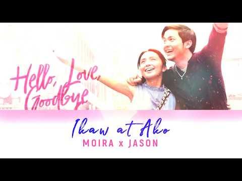 ikaw-at-ako-lyric-video-hello-love-goodbye-moira-dela-torre-x-jason-marvin