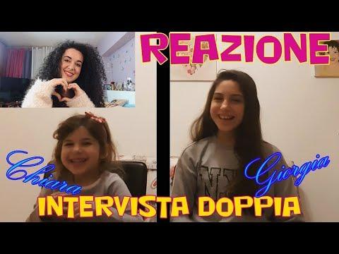 REAZIONE ad un VIDEO delle MIE NIPOTI - INTERVISTA DOPPIA - GIORGIA & CHIARA