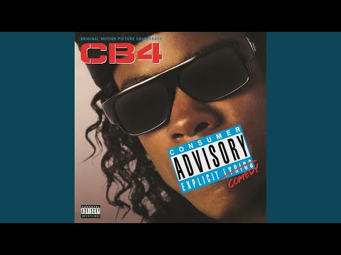 "Straight Out Of Locash (From ""CB4"" Soundtrack)"