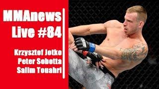 MMAnews Live #84: Jotko, Sobotta i Touahri
