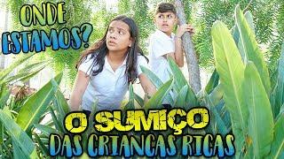 O SUMIÇO DAS CRIANÇAS RICAS! - EPISÓDIO 2 - KIDS FUN