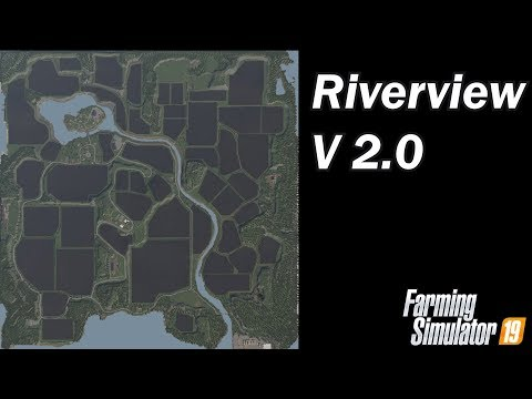 Farming Simulator 19 - Map First Impression - Riverview V2