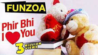 Phir Bhi I Love You (Female Version ) Funzoa Mimi Teddy Love Song | Valentine Love Song | Mimi Teddy