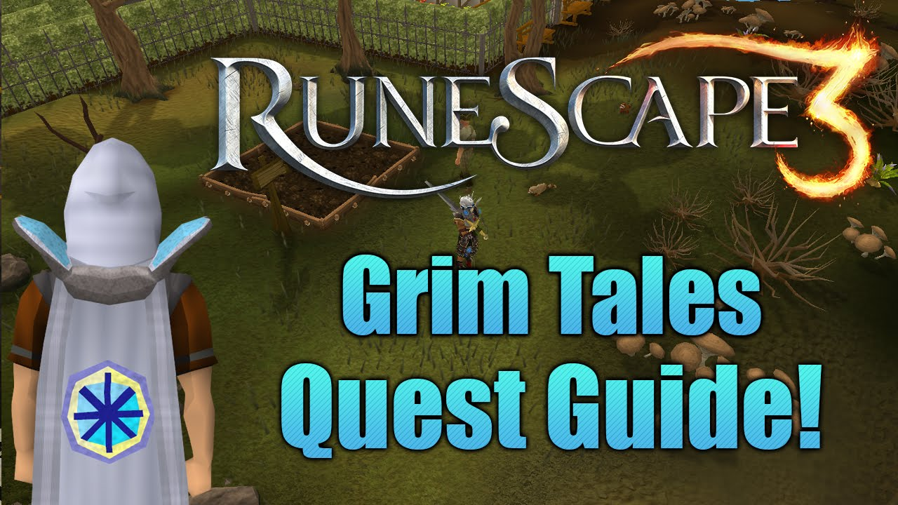Runescape 3 Grim Tales Quest Guide Youtube