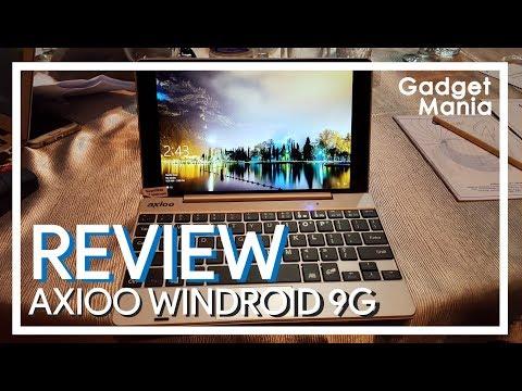 REVIEW AXIOO WINDROID 9G - WINDOWS RASA ANDROID, APA ANDROID RASA WINDOWS?