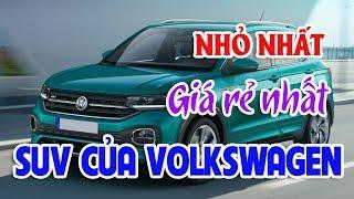 Gambar cover SUV nhỏ nhất có giá rẻ nhất của Volkswagen | Thị trường ô tô xe máy