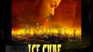 Ice Cube - 2006- Laugh Now, Cry Later - Definition Of A West Coast G