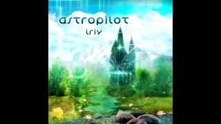 AstroPilot - Iriy ( 432 Hz album ) (Psybient / Ambient / Deep Trance / Psychill Mix)