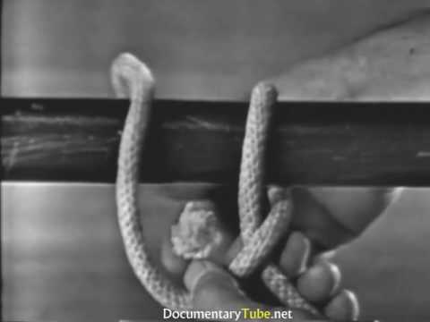 How It Works Documentary HD - The Best Fishing & Sailing Knots Square, Bends, and Hitch Knots
