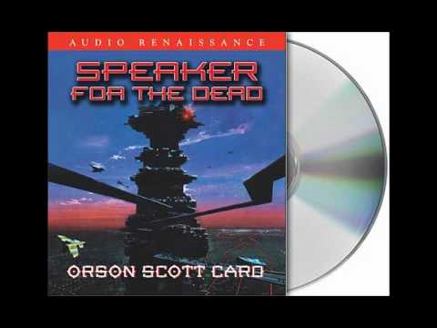 Speaker for the Dead by Orson Scott Card--Audiobook Excerpt