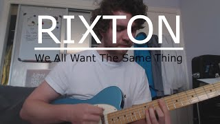 We All Want The Same Thing - Rixton (Guitar Tutorial/Guitar Lesson) with Ste Shaw